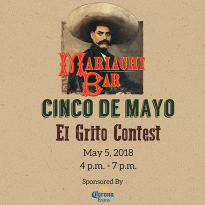 Cinco de Mayo El Grito Contest at Mariachi Bar!